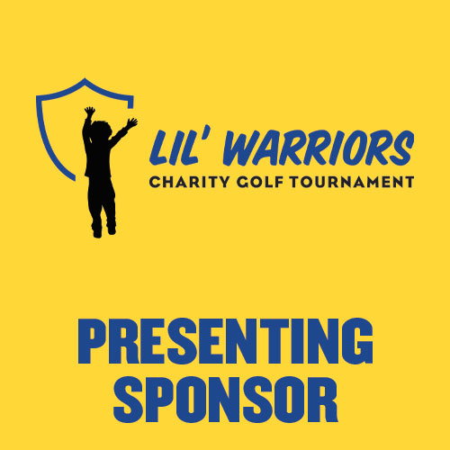 Presenting Sponsor - LIL' WARRIORS - Battle of the Rivals Golf Tournament