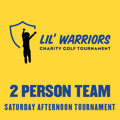2 Person Team - LIL' WARRIORS - Battle of the Rivals Golf Tournament